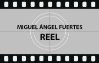 Miguel Fuertes Reel